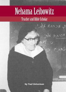 Nehama Leibowitz: Teacher and Bible Scholar