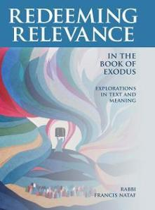 Redeeming Relevance in the Book of Exodus