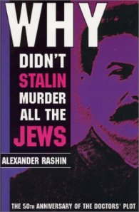 Why Didn't Stalin Murder All the Jews?