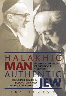 Halakhic Man, Authentic Jew
