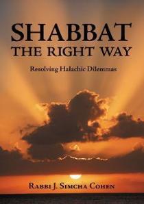 Shabbat: The Right Way