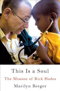 This Is A Soul: The Mission of Rick Hodes