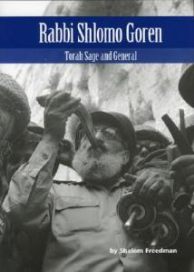 Rabbi Shlomo Goren: Torah Sage and General