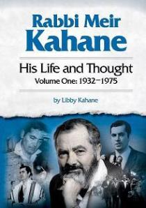 Rabbi Meir Kahane: His Life and Thought